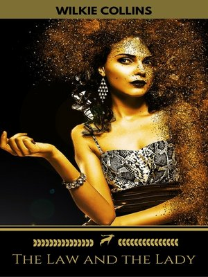 cover image of The Law and the Lady (Golden Deer Classics)
