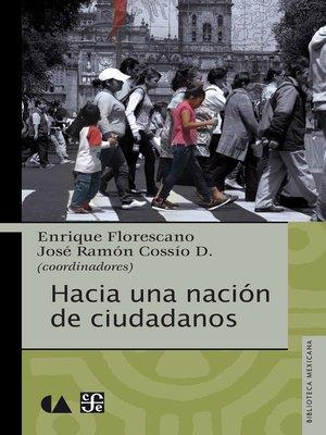 cover image of Hacia una nación de ciudadanos