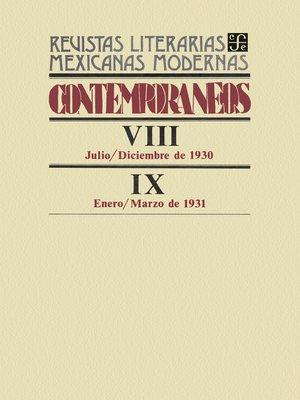 cover image of Contemporáneos VIII, julio-diciembre de 1930--IX, enero-marzo de 1931