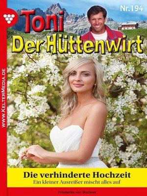 cover image of Toni der Hüttenwirt 194 – Heimatroman