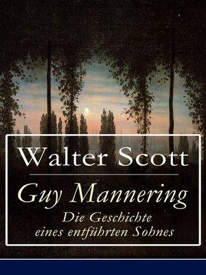 cover image of Guy Mannering--Die Geschichte eines entführten Sohnes