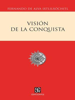 cover image of Visión de la conquista