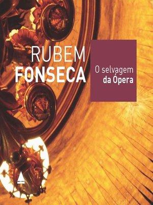 cover image of O selvagem da ópera