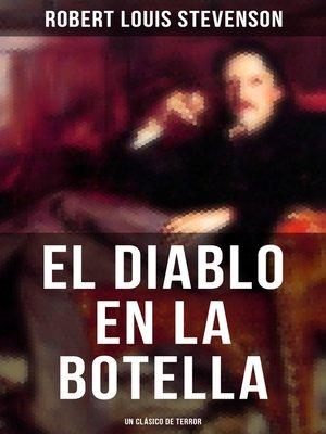 cover image of El diablo en la botella (Un clásico de terror)