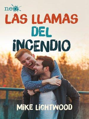 cover image of Las llamas del incendio