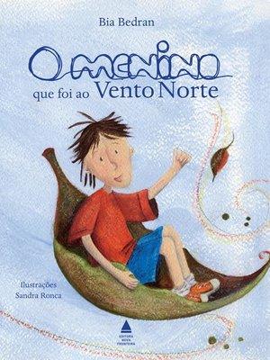 cover image of O menino que foi ao Vento Norte