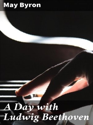 cover image of A Day with Ludwig Beethoven