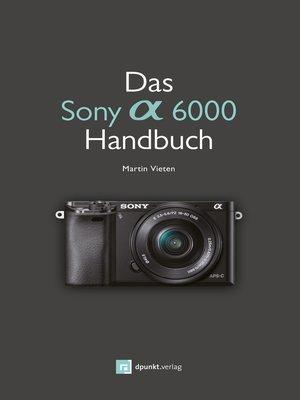 cover image of Das Sony Alpha 6000 Handbuch