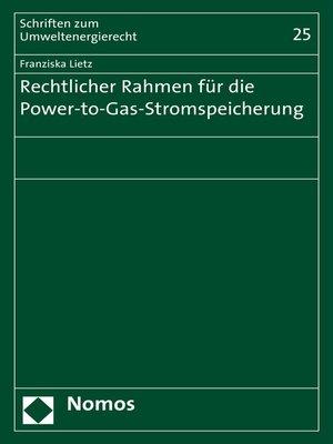 cover image of Rechtlicher Rahmen für die Power-to-Gas-Stromspeicherung