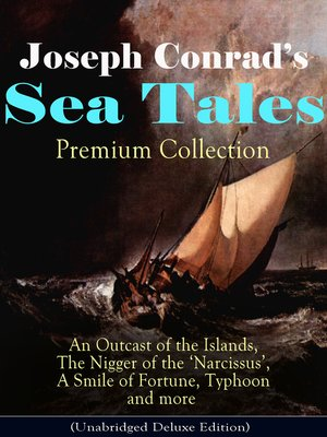 cover image of Joseph Conrad's Sea Tales--Premium Collection