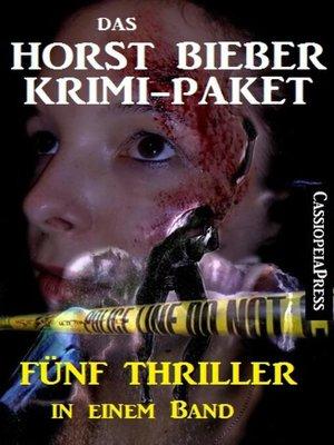 cover image of Das Horst Bieber Krimi-Paket