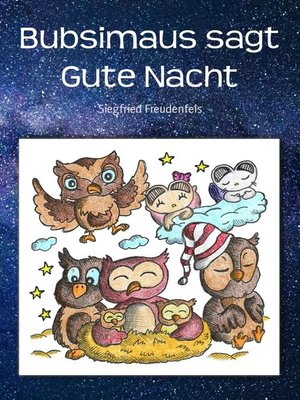 cover image of Bubsimaus sagt Gute Nacht