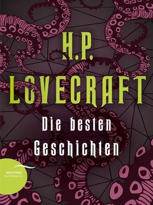 cover image of H. P. Lovecraft--Die besten Geschichten