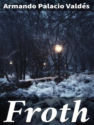 cover image of Froth
