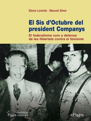 cover image of El sis d'octubre del president Companys
