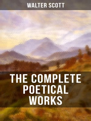 cover image of THE COMPLETE POETICAL WORKS OF SIR WALTER SCOTT