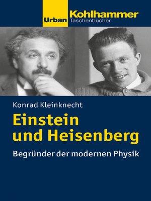cover image of Einstein und Heisenberg