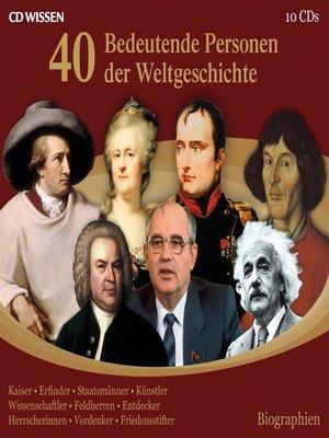 cover image of 40 bedeutende Personen der Weltgeschichte