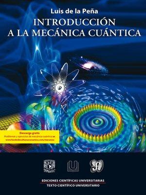 cover image of Introducción a la mecánica cuántica
