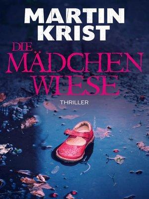 cover image of Die Mädchenwiese