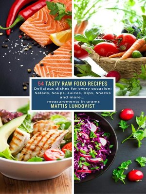 cover image of 54 Tasty Raw Food Recipes