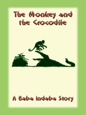 cover image of The Monkey and the Crocodile