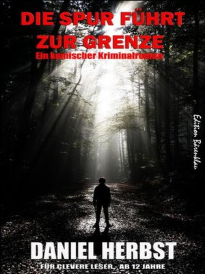 cover image of Die Spur führt zur Grenze