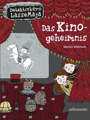 cover image of Detektivbüro LasseMaja--Das Kinogeheimnis (Bd. 9)