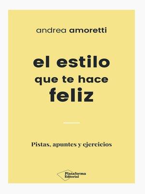 cover image of El estilo que te hace feliz