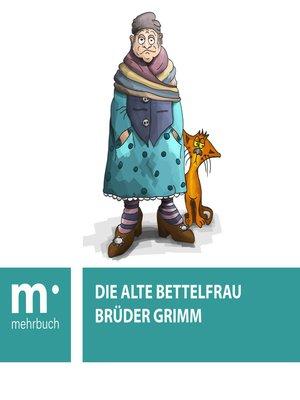 cover image of Die alte Bettelfrau
