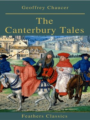 cover image of The Canterbury Tales (Feathers Classics)