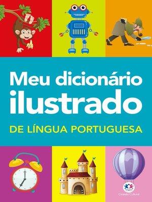 cover image of Meu dicionário ilustrado de Língua Portuguesa
