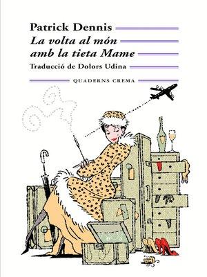 cover image of La volta al món amb la tieta Mame