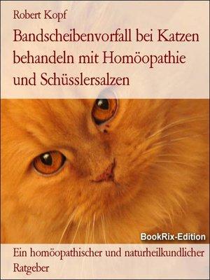 cover image of Bandscheibenvorfall bei Katzen behandeln mit Homöopathie und Schüsslersalzen