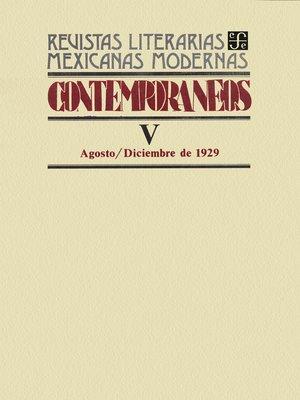 cover image of Contemporáneos V, agosto–diciembre de 1929