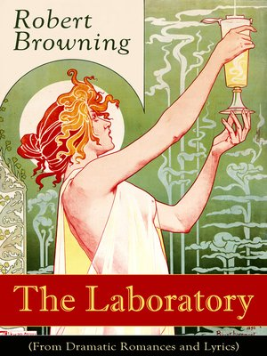 cover image of The Laboratory (From Dramatic Romances and Lyrics)