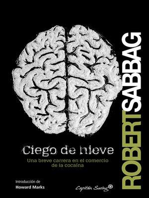 cover image of Ciego de nieve