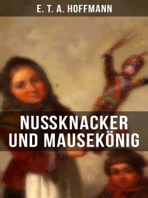 cover image of Nußknacker und Mausekönig