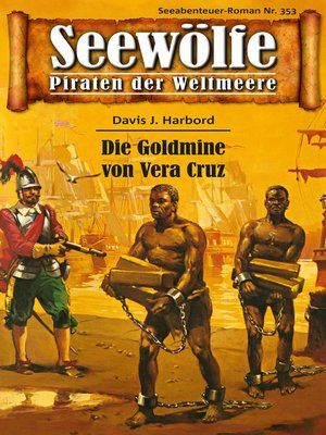 cover image of Seewölfe--Piraten der Weltmeere 353