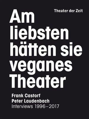 cover image of Am liebsten hätten sie veganes Theater
