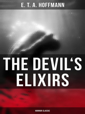 cover image of The Devil's Elixirs (Horror Classic)