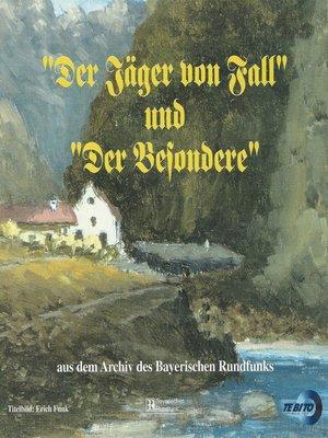 """cover image of """"Der Jäger von Fall"""" und """"Der Besondere"""""""