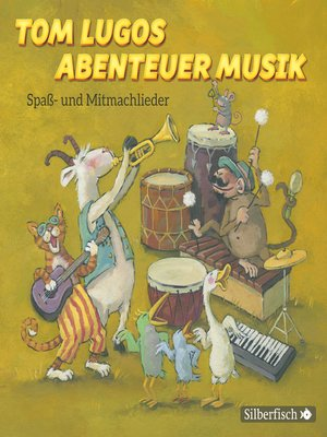 cover image of Tom Lugos Abenteuer Musik