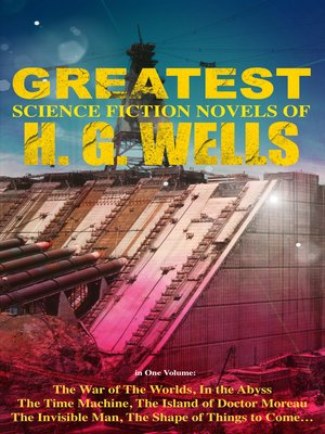 cover image of The Greatest Science Fiction Novels of H. G. Wells in One Volume