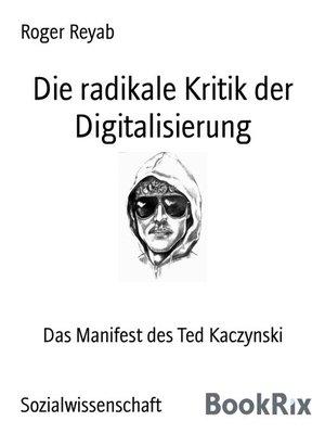 cover image of Die radikale Kritik der Digitalisierung