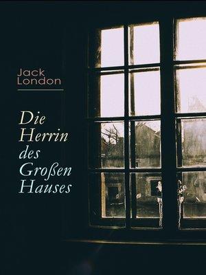 cover image of Die Herrin des Großen Hauses