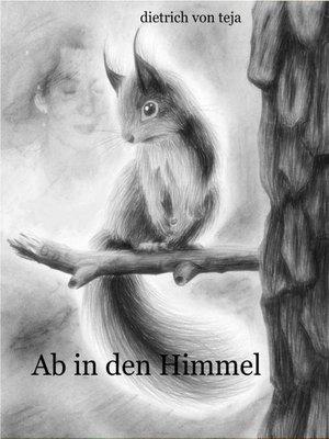 cover image of Ab in den Himmel