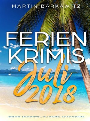 cover image of Ferienkrimis Juli 2018