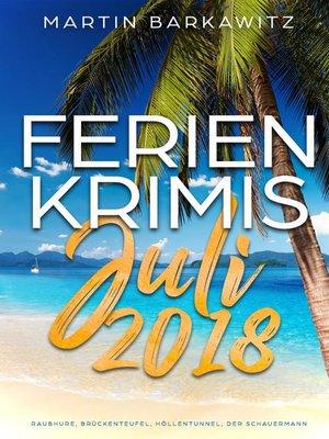 cover image of Ferienkrimis Juli 2018