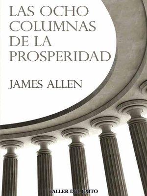 cover image of Las ocho columnas de la prosperidad